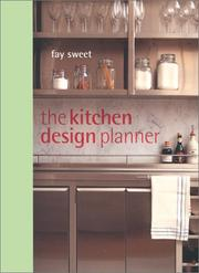 Cover of: The kitchen design planner | Fay Sweet