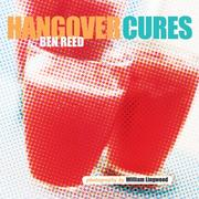Hangover Cures by Ben Reed