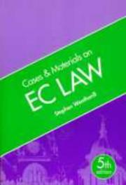 Cover of: Cases and materials on EC law | Stephen Weatherill