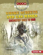 Cover of: Smoke Screens and Gas Masks