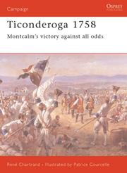 Cover of: Ticonderoga 1758 | Rene Chartrand
