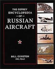 Cover of: The Osprey Encyclopedia of Russian Aircraft (General Aviation) | Bill Gunston