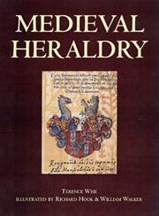 Cover of: Medieval Heraldry | Terence Wise