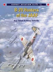 Cover of: B-29 Hunters of the JAAF | Koji Takaki