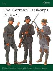 Cover of: The German Freikorps 1918-23 | Carlos Jurado