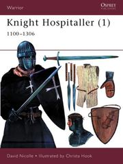 Cover of: Knight Hospitaller (1): 1100-1306 (Warrior)