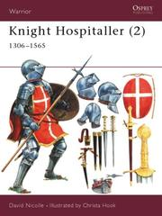 Cover of: Knight Hospitaller (2): 1306-1565 (Warrior)