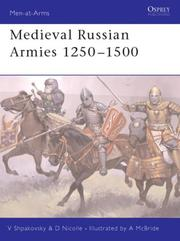 Medieval Russian Armies 1250 - 1500 by David Nicolle