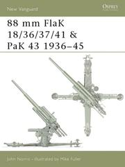 Cover of: 88 mm FlaK 18/36/37/41 and PaK 43 1936-45