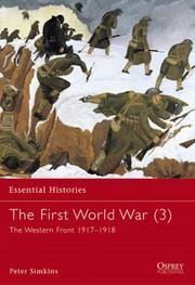 Cover of: The First World War (3): The Western Front 1917-1918 (Essential Histories)