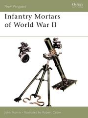 Cover of: Infantry Mortars of World War II