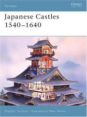 Japanese Castles 1540-1640 (Fortress) by Stephen Turnbull