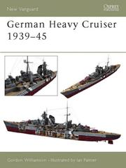 Cover of: German Heavy Cruisers 1939-45
