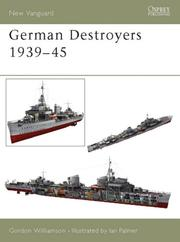 Cover of: German Destroyers 1939-45
