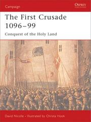 Cover of: The First Crusade, 1096-99