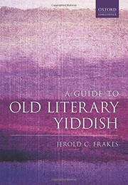 Cover of: A Guide to Old Literary Yiddish