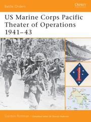 Cover of: US Marine Corps Pacific Theater of Operations 1941-43 (Battle Orders) | Gordon Rottman