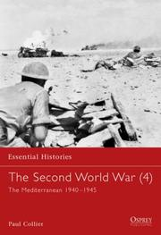 Cover of: The Second World War (4): The Mediterranean 1940-1945 (Essential Histories) | Paul Collier