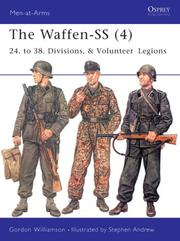 "Cover of: The Waffen-SS (4): ""24. to 38. Divisions, & Volunteer Legions"""