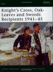 "Cover of: ""Knight's Cross, Oak-Leaves and Swords Recipients 1941-45"""