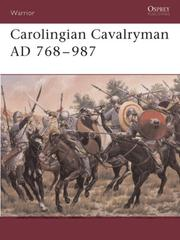 Cover of: Carolingian Cavalryman AD 768-987 (Warrior)