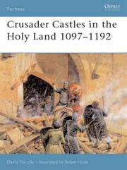Cover of: Crusader Castles in the Holy Land 1097-1192 (Fortress)