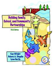 Cover of: Building family, school, and community partnerships | Kay Wright