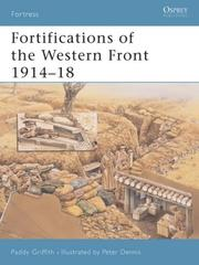 Cover of: Fortifications of the Western Front 1914-18 (Fortress) | Paddy Griffith