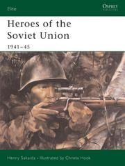 Cover of: Heroes of the Soviet Union 1941-45 | Henry Sakaida