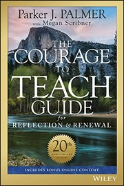 Cover of: The Courage to Teach Guide for Reflection and Renewal