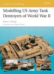 Cover of: Modelling US Army Tank Destroyers of World War II | Steven Zaloga