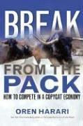 Break From the Pack by Oren Harari