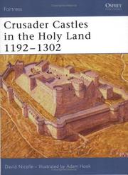 Cover of: Crusader Castles in the Holy Land 1192-1302 (Fortress)
