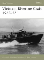 Cover of: Vietnam Riverine Craft 1962 - 75 | Gordon Rottman