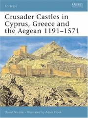 Cover of: Crusader Castles in Cyprus, Greece and the Aegean 1191-1571 (Fortress)