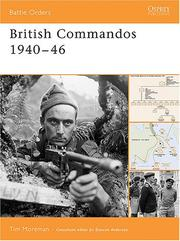 Cover of: British Commandos 1940-46 (Battle Orders) | Tim Moreman