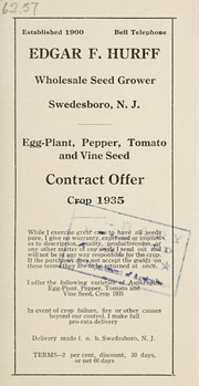 Cover of: Egg-plant, pepper, tomato and vine seed | Edgar F. Hurff (Firm)