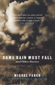 Cover of: Some Rain Must Fall | Michel Faber