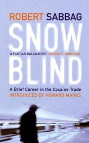 Snowblind by Robert Sabbag