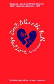 Cover of: Don't Tell Me the Truth About Love