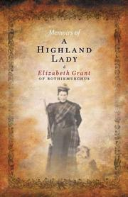 Memoirs of a Highland lady by Elizabeth Grant