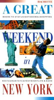 Cover of: A Great Weekend In New York | Hachette