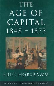 Cover of: The Age of Capital, 1848-75 (History of Civilization)