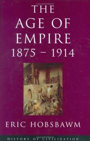 Cover of: The Age of Empire, 1875-1914 (History of Civilization)