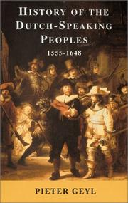 Cover of: History of the Dutch Speaking Peoples 1555-1648