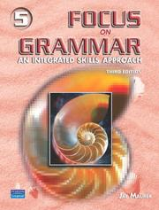 Cover of: Focus on Grammar 5 (3rd Edition) | Jay Maurer
