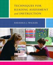 Cover of: Techniques for Reading Assessment and Instruction | Barbara J. Walker