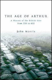 The age of Arthur by Morris, John