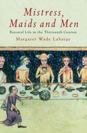 Mistress, Maids and Men by Margaret Wade Labarge