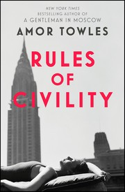 Cover of: Rules of civility | Amor Towles